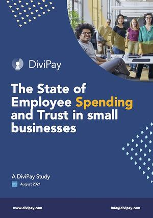 The State of Employee Spending and Trust in Small Businesses in 2021-1